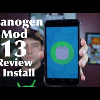 CyanogenMod 13 Nightly Builds Released For Many Devices!